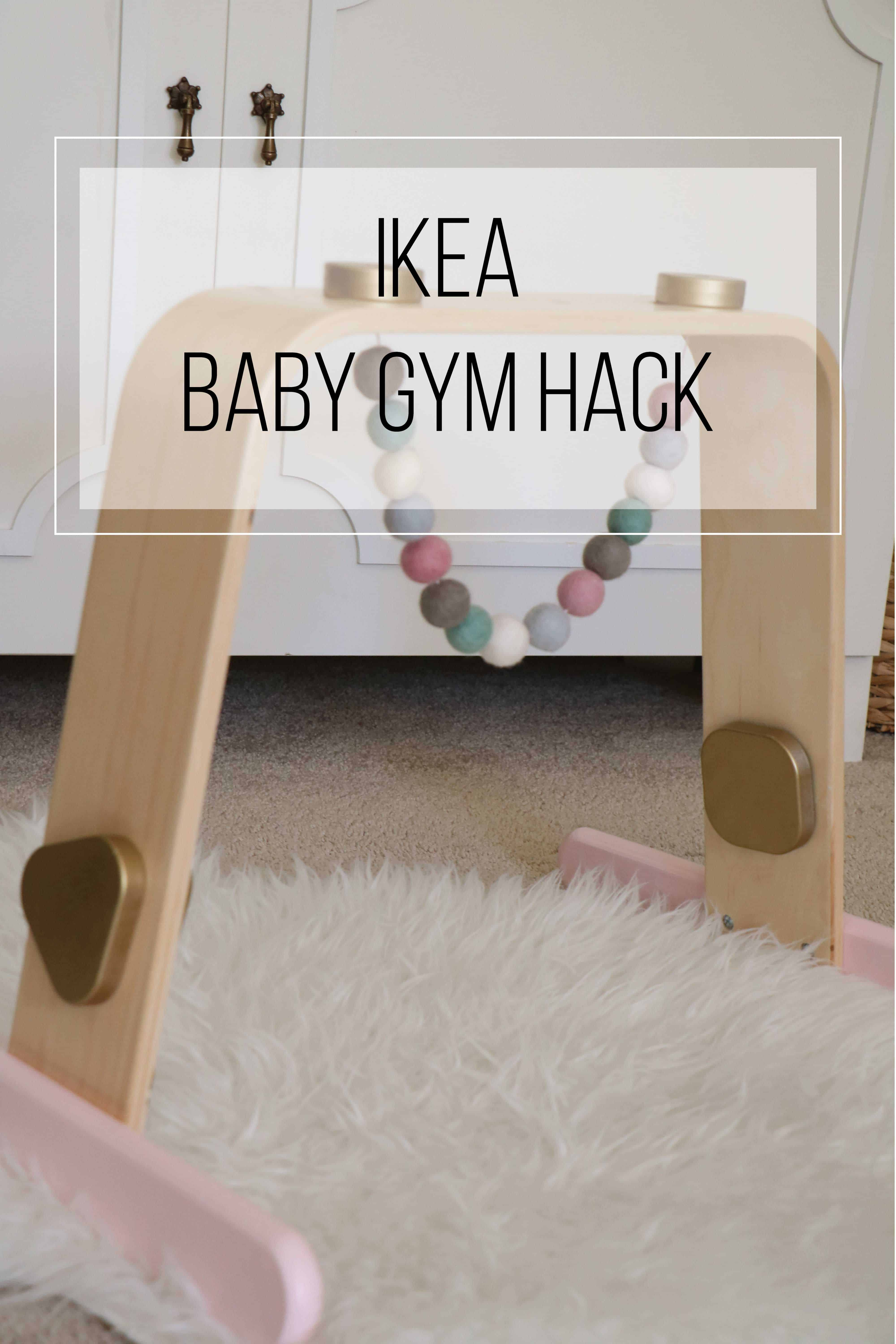 Ikea Baby Gym Hack Ahrens At Home